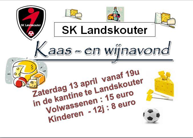affiche van de kaas- en wijnavond van SK Landskouter op 13 april